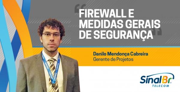Firewall e medidas gerais de segurança