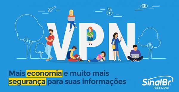VPN - Economia e segurança ao alcance da sua empresa
