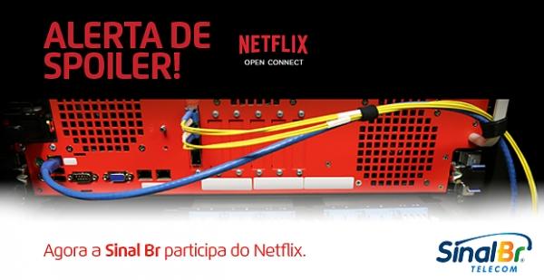 Netflix, agora, num provedor perto de você